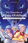 The Chronicles of Adapa and Ketchura: The Search for the Blue Crystal Diamond Cover Image