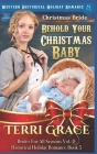 Christmas Bride - Behold Your Christmas Baby: Western Historical Holiday Romance Cover Image