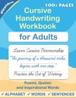Cursive handwriting workbook for Adults: Learn to write in Cursive, Improve your writing skills & practice penmanship for adults Cover Image