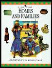 Homes and Families: Growing Up in Bible Times Cover Image