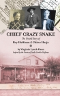 Chief Crazy Snake The Untold Story of Roy Hoffman & Chitto Harjo Cover Image