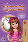 Amanda and the Lost Time (Malay Children's Book) Cover Image