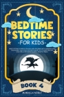 Bedtime Stories for Kids: Meditations Stories for Kids and Children with Dragons and Dinosaurs. Help Your Children Asleep. Go to Sleep Feeling C Cover Image