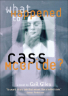 What Happened to Cass McBride? Cover Image