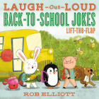 Laugh-Out-Loud Back-to-School Jokes: Lift-the-Flap (Laugh-Out-Loud Jokes for Kids) Cover Image