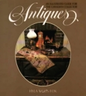 Antiques: An Illustrated Guide for the Canadian Collector Cover Image