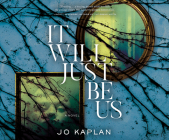 It Will Just Be Us Cover Image