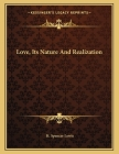 Love, Its Nature and Realization Cover Image