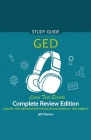 GED Audio Study Guide! Complete A-Z Review Edition! Ultimate Test Prep Book for the GED Exam! Covers ALL Test Subjects! Learn Test Secrets! Cover Image
