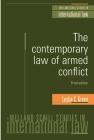 The Contemporary Law of Armed Conflict: Third Edition (Melland Schill Studies in International Law) Cover Image