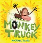 Monkey Truck: A Picture Book (Christy Ottaviano Books) Cover Image