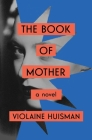 The Book of Mother: A Novel Cover Image