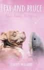 Lexy and Bruce: The Love Letters Cover Image