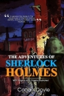 The Adventures of Sherlock Holmes: Complete With Original And Classics Illustrated Cover Image