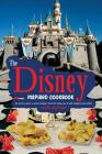 The Disney Inspired Cookbook: 30 Once-Upon-A-Time Recipes, That Will Help You to Eat Happily Ever After! Cover Image