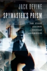 Spymaster's Prism: The Fight against Russian Aggression Cover Image