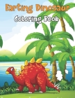 Farting Dinosaur Coloring Book: Adorable & Funny Coloring Pages For Endless Hours Of Fun, Holiday Gift For Children Toddlers Preschoolers Boys & Girls Cover Image