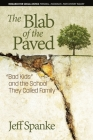 The Blab of the Paved: