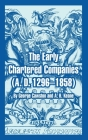 The Early Chartered Companies: (a. D. 1296--1858) Cover Image