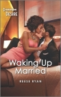 Waking Up Married: A Friends to Lovers Romance (Bourbon Brothers #5) Cover Image