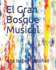 El Gran Bosque Musical Cover Image
