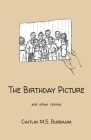 The Birthday Picture: and Other Stories Cover Image