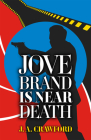 Jove Brand is Near Death Cover Image