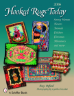 Hooked Rugs Today: Strong Women, Flowers, Animals, Children, Christmas, Miniatures, and More Cover Image