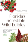 Florida's Incredible Wild Edibles, 2nd Edition Cover Image