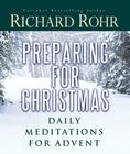 Preparing for Christmas: Daily Meditations for Advent Cover Image