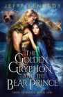 The Golden Gryphon and the Bear Prince Cover Image