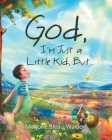 God, I'm Just a Little Kid, But... Cover Image