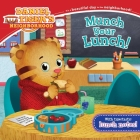 Munch Your Lunch! (Daniel Tiger's Neighborhood) Cover Image