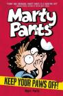 Marty Pants #2: Keep Your Paws Off! Cover Image