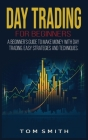 Day Trading for Beginners: A Beginner's Guide to Make Money with Day Trading. Easy Strategies and Techniques. Cover Image