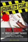 Organized Crime: True Crime: The Mafia: It's Many Tentacles in the Form of Serial Killers, Cartels With Gambling, Prostitution, Money L Cover Image