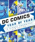 DC Comics Year By Year, New Edition: A Visual Chronicle Cover Image