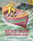 Burt Dow, Deep-Water Man Cover Image