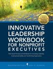 Innovative Leadership Workbook for Nonprofit Executives Cover Image