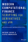 Modern Computational Finance: Scripting for Derivatives and Xva Cover Image