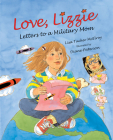 Love, Lizzie: Letters to a Military Mom Cover Image