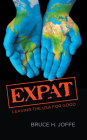 Expat: Leaving the USA For Good Cover Image