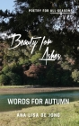 Beauty for Ashes: Words for Autumn Cover Image
