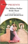 The Billion-Dollar Bride Hunt: An Uplifting International Romance Cover Image