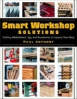 Smart Workshop Solutions: Building Workstations, Jigs & Access to Improve Yo Cover Image