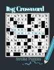 Itsg Crossword Stroke Puzzles: Crossword Puzzle Books For Adults And Teenagers, Peace of Mind Word Search, Related Word Search Puzzles, (Crossword Co Cover Image