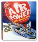 Air Power [With Hot Rod Body and Engline Block, Hovercraft Cockpit and Balloon(s)] Cover Image