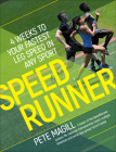 Speedrunner: 4 Weeks to Your Fastest Leg Speed in Any Sport Cover Image