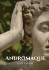 Andromaque: tragédie de Jean Racine (1667) Cover Image