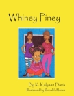 Whiney Piney Cover Image